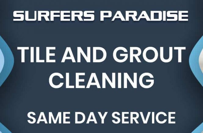 tile grout cleaning surfers paradise