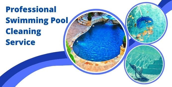 Professional Swimming Pool Cleaning Service